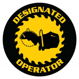 Designated Operator Chop Saw Decal