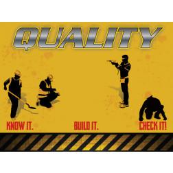 Quality - Know it / Built it / Check It
