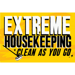 Extreme Housekeeping - Clean as you Go