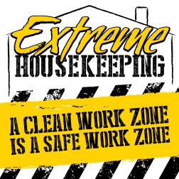 Extreme Housekeeping - Clean Work Zone