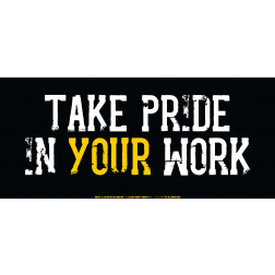 Take Pride in your Work