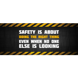 Safety Is Doing the Right Thing