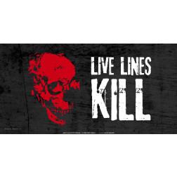 Live Lines Kill