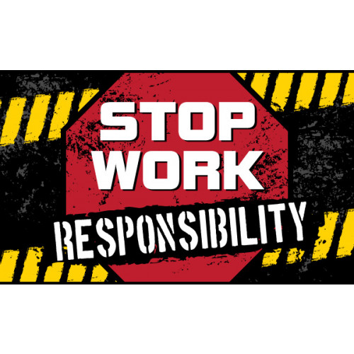 Stop Work Responsibility