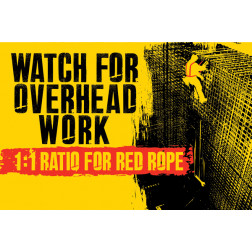 Watch for Overhead Work - Tie Off