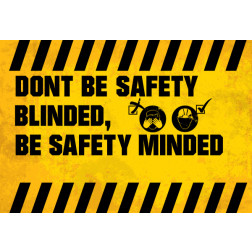 Don't be Safety Blined