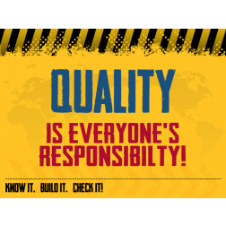 Quality - Everyones Responsibility