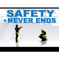 Safety Never Ends