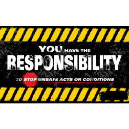 You have the responsibility to Stop Unsafe Acts