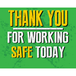 Thank You for Working Safe