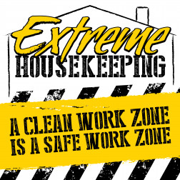 Extreme Housekeeping - Clean Work Zone