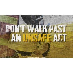 Don't Walk Past An Unsafe Act