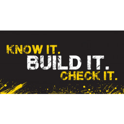 Know it Build it Check it